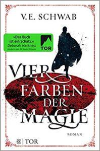 V. E. Schwab - Vier Farben der Magie