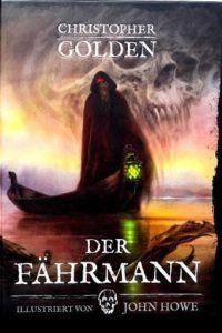 Christopher Golden - Der Fährmann