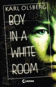 Karl Olsberg - Boy in a white Room