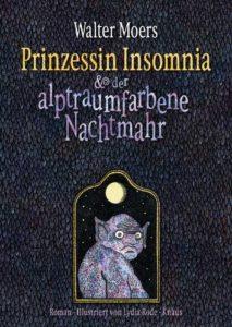 Walter Moers: Prinzessin Insomnia und der alptraumhafte Nachtmahr