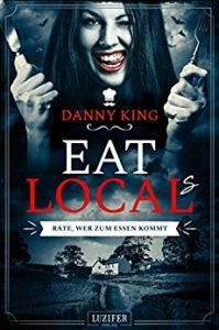 Danny King - Eat Locals