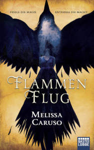Melissa Caruso - Flammenflug